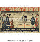 Historical Illustration of Invest Your Money with Uncle Sam - Join the Crowd - Buy Liberty Bonds by Al