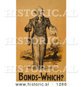 Historical Illustration of Uncle Sam: Bonds-Which? by Al