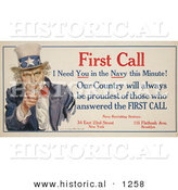 Historical Illustration of Uncle Sam: First Call I Need You in the Navy This Minute! Our County Will Always Be Proudest of Those Who Answered the First Call by Al