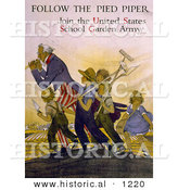Historical Illustration of Uncle Sam: Follow the Pied Piper and Join the United States School Garden Army by Al