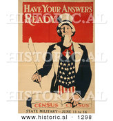 Historical Illustration of Uncle Sam: Have Your Answers Ready - Census - State Military June 11 to 16 by Al