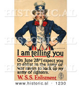 Historical Illustration of Uncle Sam: I Am Telling You on June 28th I Expect You to Enlist in the Army of War Savers to Back up My Fighters - W.S.S. Enlistment by Al