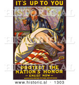 Historical Illustration of Uncle Sam: It's up to You - Protect the Nation's Honor - Enlist Now by Al
