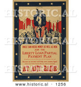Historical Illustration of Uncle Sam Needs Money As Well As Men - Join the Liberty Loan Partial Payment Plan at Any Bank by Al