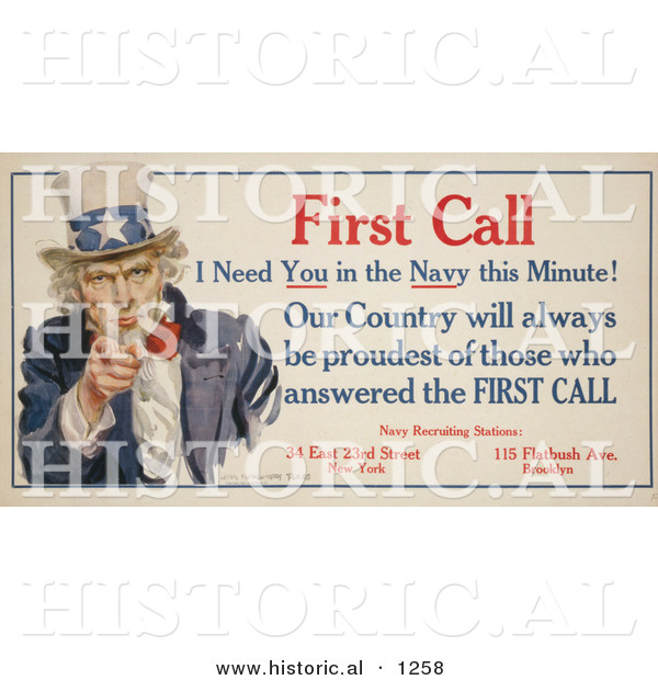 Historical Illustration of Uncle Sam: First Call I Need You in the Navy This Minute! Our County Will Always Be Proudest of Those Who Answered the First Call
