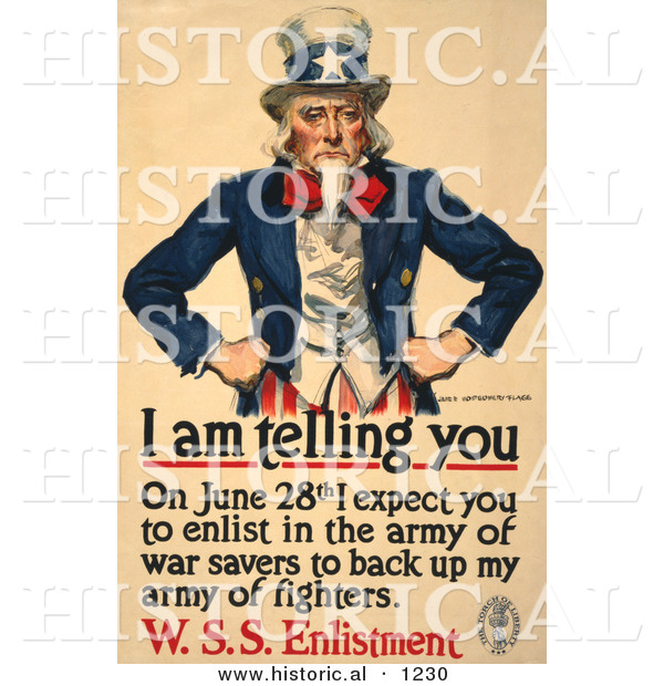 Historical Illustration of Uncle Sam: I Am Telling You on June 28th I Expect You to Enlist in the Army of War Savers to Back up My Fighters - W.S.S. Enlistment