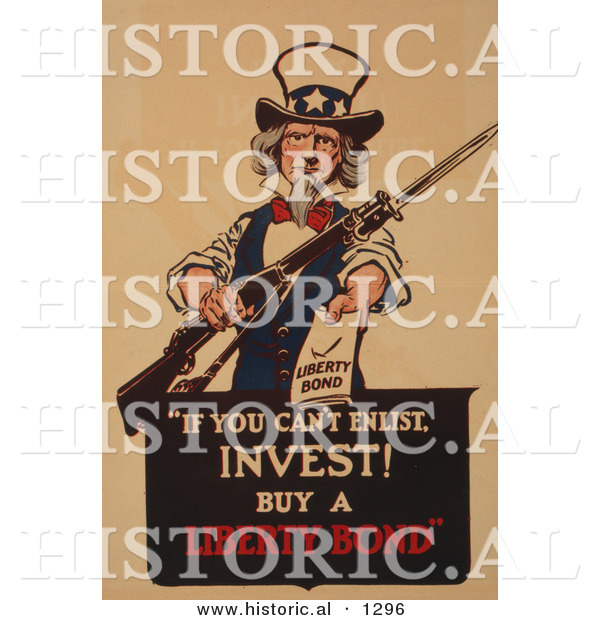 Historical Illustration of Uncle Sam: if You Can't Enlist, Invest! Buy a Liberty Bond