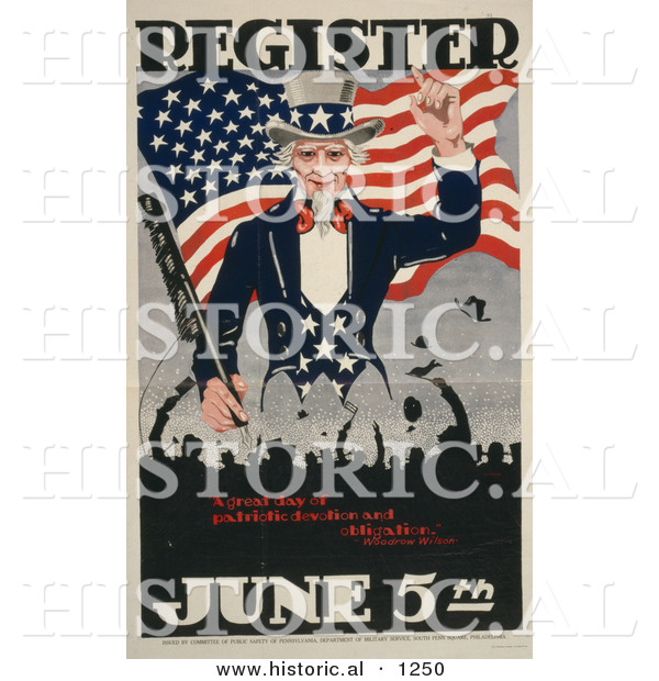 Historical Illustration of Uncle Sam: Register June 5th - a Great Day of Patriotic Devotion and Obligation