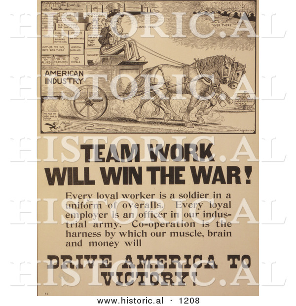 Historical Illustration of Uncle Sam: Team Work Will Win the War!