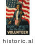 Historical Illustration of Uncle Sam: Don't Wait for the Draft, Volunteer Now! by JVPD